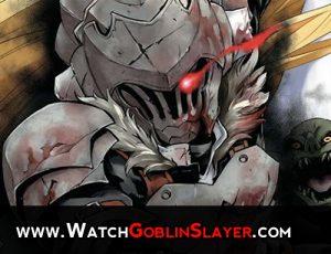Watch Goblin Slayer Anime